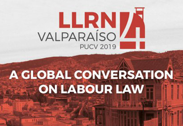LLRN 4 Valparaíso | Labour Law Research Network Conference