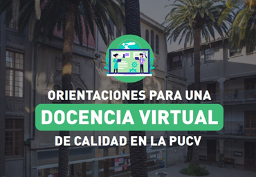 PUCV publica manual con orientaciones para la Docencia Virtual Universitaria